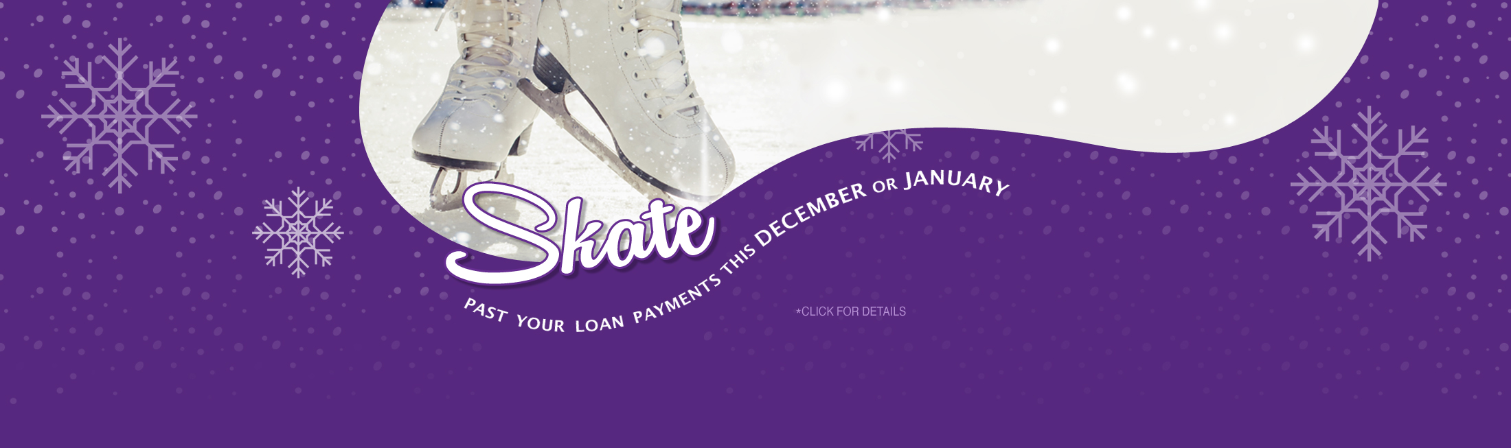 Skate Past Your Loan Payment 2019-2020 Winter Skip a Pay